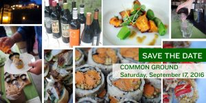 "A selection of tasting dishes and drinks from Feast from the Fields, with the words, ""Save the Date. Common Ground, Saturday September 17, 2016"""