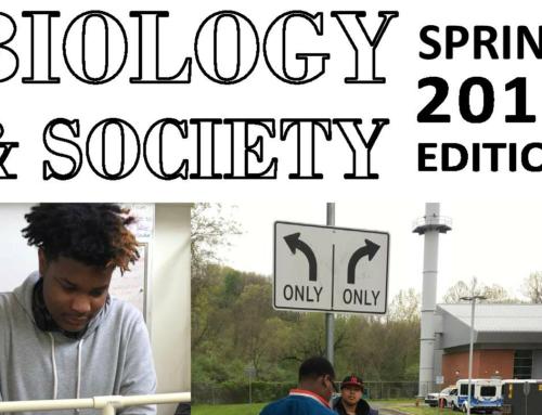 Student Work: Biology & Society, Spring 2017
